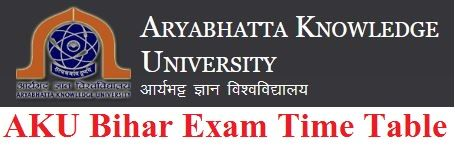 AKU Bihar B.Tech Exam Time Table 2021