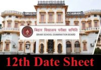Bihar Board 12th Exam Date Sheet