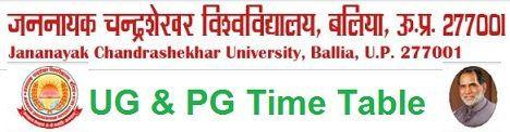 Jananayak Chandrashekhar University Time Table 2021