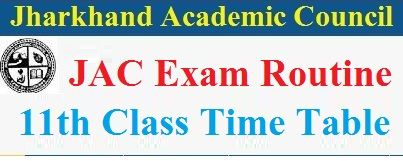 JAC 11th Time Table 2022