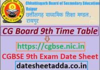 CGBSE 9th Class Time Table 2022