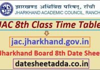 Jharkhand Board 8th Class Time Table 2022