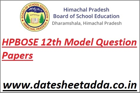 HPBOSE 12th Model Question Papers 2022